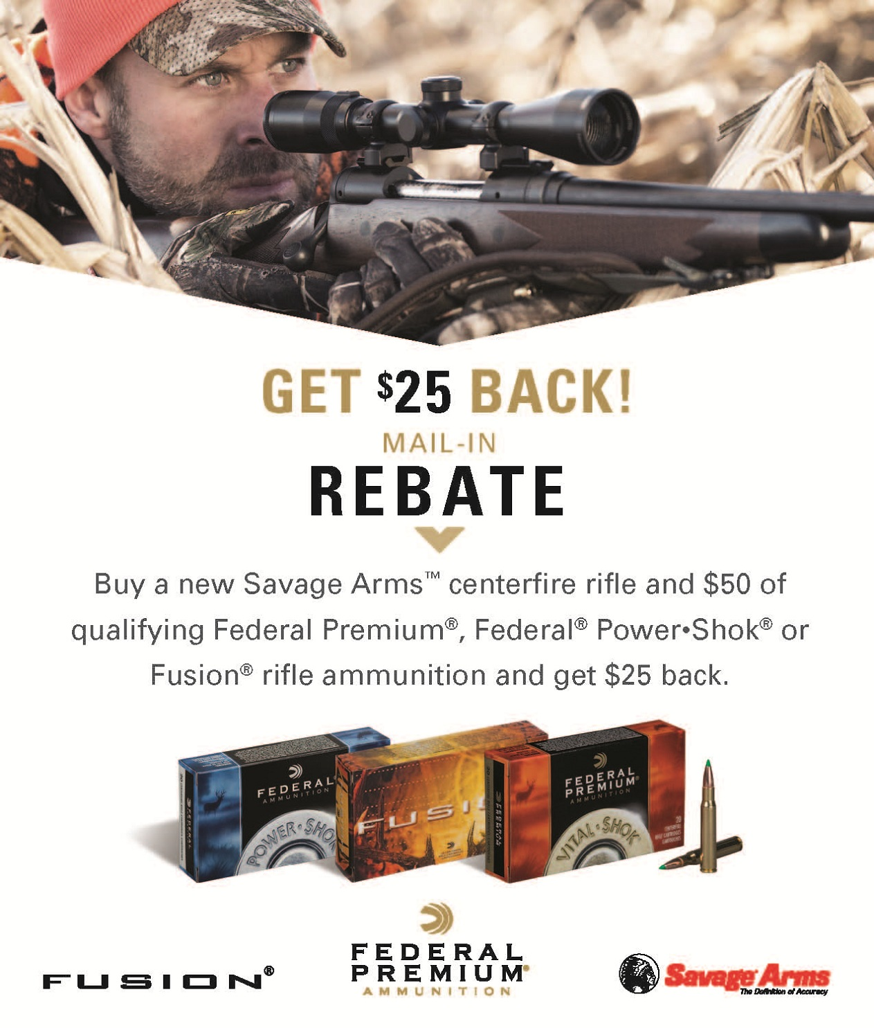 Federal Ammunition Savage Arms Deliver Sure Shot At Savings With 25 Mail In Rebate Program Curly Underway